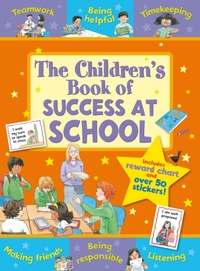 The Children's Book of Success at School