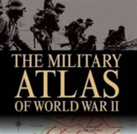 The Military Atlas of WWII