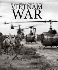 The Illustrated History of the Vietnam W