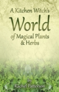 Kitchen Witch's World of Magical Herbs &