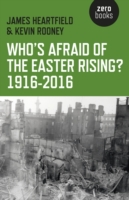 Who's Afraid of the Easter Rising? 1916-