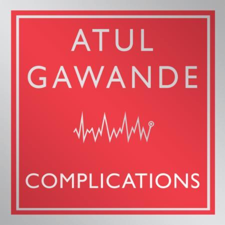 """Bilde av Complications: A Surgeon""""s Notes On An Imperfect Scienc'"""