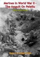 Marines In World War II - The Assault On