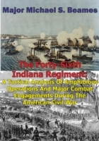 Forty-Sixth Indiana Regiment: