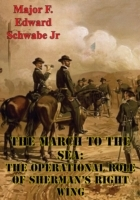 March To The Sea: The Operational Role O