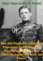 How Did Winston S. Churchill's Experienc