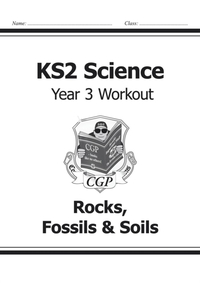 KS2 Science Year Three Workout: Rocks, F