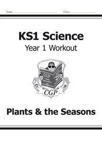 KS1 Science Year One Workout: Plants & t