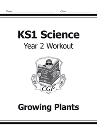 KS1 Science Year Two Workout: Growing Pl
