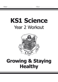 KS1 Science Year Two Workout: Growing &