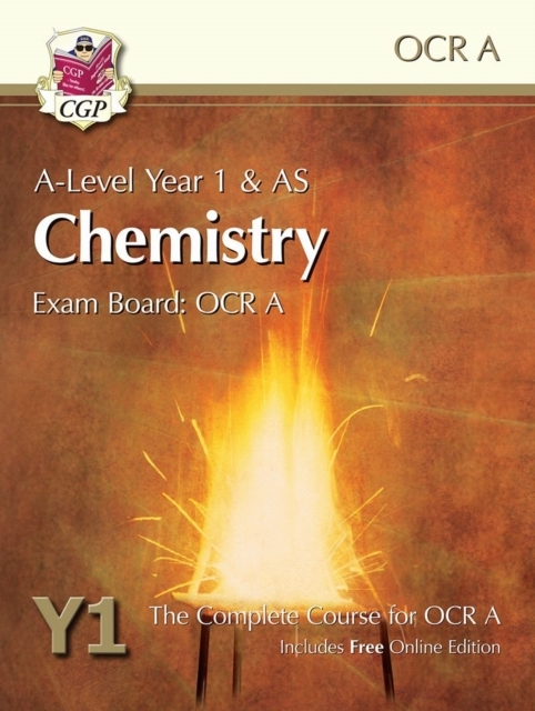 A-Level Chemistry for OCR A: Year 1 & AS