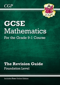 GCSE Maths Revision Guide: Foundation -
