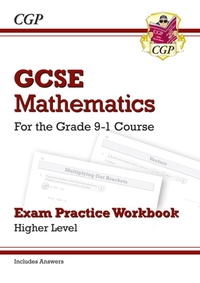 GCSE Maths Exam Practice Workbook: Highe