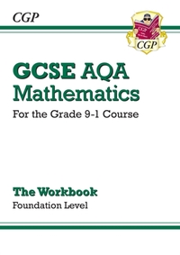 GCSE Maths AQA Workbook: Foundation - fo