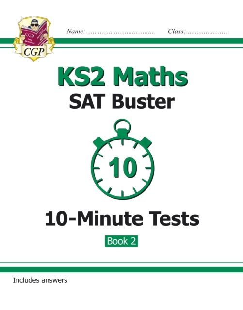 KS2 Maths SAT Buster 10-Minute Tests: Ma