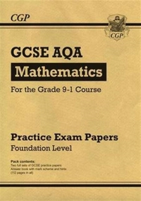 New GCSE Maths AQA Practice Papers: Foun