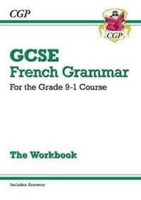 New GCSE French Grammar Workbook - For t