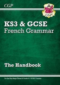 New French Grammar Handbook - For KS3 &