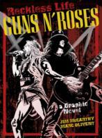 The Guns 'n' Roses Graphic: Reckless Lif