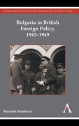 Bulgaria in British Foreign Policy, 1943