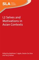 L2 Selves and Motivations in Asian Conte