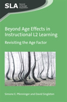 Beyond Age Effects in Instructional L2 L