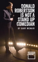 Donald Robertson Is Not a Stand Up Comed