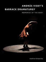Andras Visky's Barrack Dramaturgy