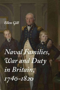 Naval Families, War and Duty in Britain,