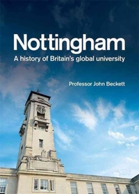 Nottingham: A History of Britain's Globa