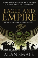 Eagle and Empire (The Hesperian Trilogy