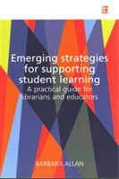 Emerging Strategies for Supporting Stude