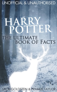Harry Potter - The Ultimate Book of Fact