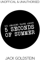 101 Amazing Facts about 5 Seconds of Sum