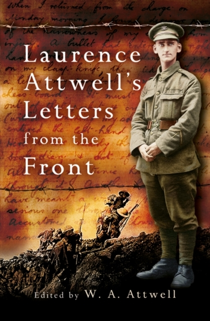 Laurence Attwell's Letters From the Fron