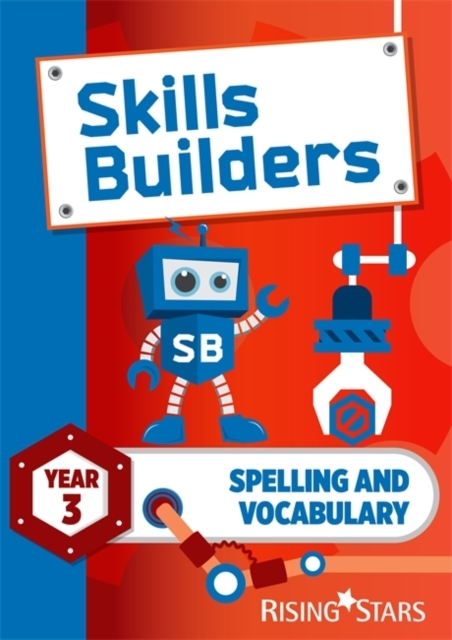 Skills Builders Spelling and Vocabulary