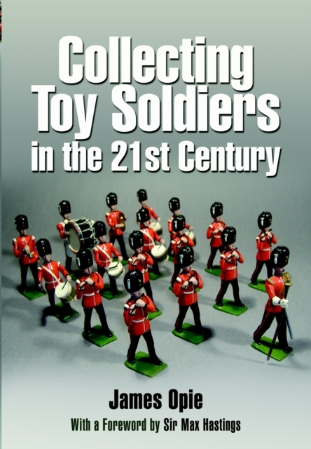 Collecting Toy Soldiers in the 21st Cent