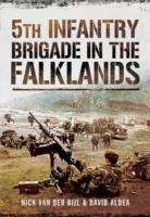 5th Infantry Brigade in the Falklands Wa