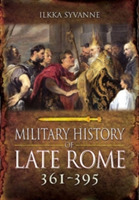 The Military History of Late Rome AD 361