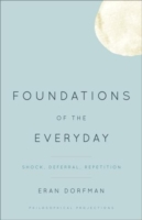 Foundations of the Everyday
