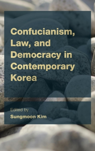 Confucianism, Law, and Democracy in Cont