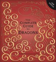 The Complete Guide To Dragons