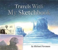 Michael Foreman: Travels With My Sketchb