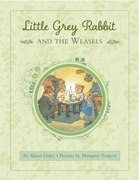 Little Grey Rabbit: Rabbit and the Wease