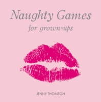 Naughty Games for Grown-Ups
