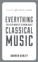 Classic FM Handy Guide To Everything You