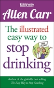 The Illustrated Easy Way to Stop Drinkin