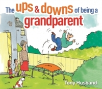 The Ups and Downs of Being a Grandparent