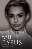 She Can't Stop - Miley Cyrus: The Biogra