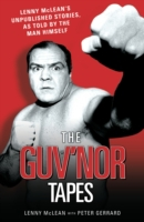 Guvnor Tapes - Lenny McLean's Unpublishe